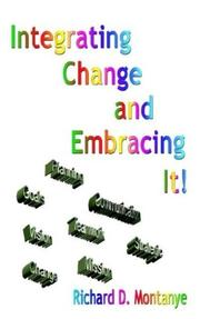 Cover of: Integrating Change and Embracing It!
