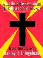 Cover of: What the Bible Says About the Collapse of the Universe