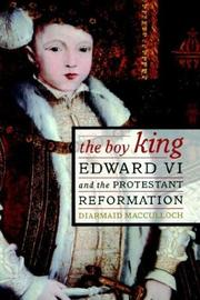 Cover of: The boy king | Diarmaid MacCulloch