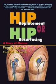 Cover of: Hip Replacement or Hip Resurfacing