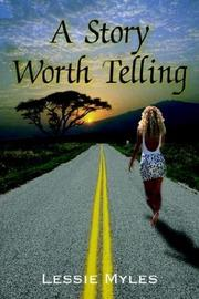 Cover of: A Story Worth Telling