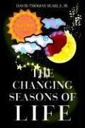 Cover of: The Changing Seasons of Life