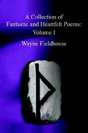 Cover of: A Collection of Fantastic and Heartfelt Poems