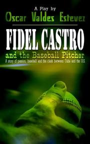 Cover of: Fidel Castro and the Baseball Pitcher