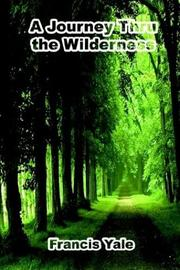 Cover of: A Journey Thru the Wilderness