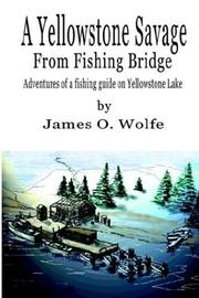 Cover of: A Yellowstone Savage from Fishing Bridge
