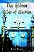Cover of: The Golden Gates of Heaven