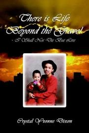 Cover of: There is Life Beyond the Grave! - I Shall Not Die But Live