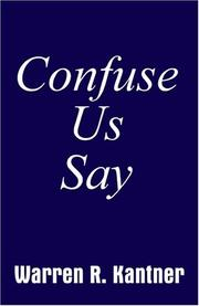Cover of: Confuse Us Say