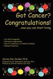 Cover of: Got Cancer? Congratulations!