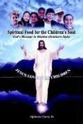 Cover of: Spiritual Food for the Children's Soul