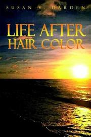 LIFE AFTER HAIR COLOR