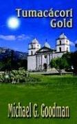 Cover of: Tumacacori Gold