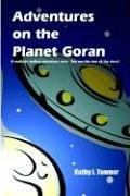 Cover of: Adventures on the Planet Goran