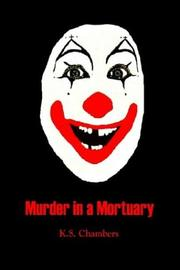 Cover of: Murder in a Mortuary | K. S. Chambers
