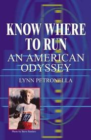 Cover of: KNOW WHERE TO RUN | Lynn Petronella