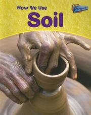 Cover of: How We Use Soil (Perspectives, Using Materials)