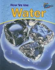 Cover of: How We Use Water (Perspectives, Using Materials)