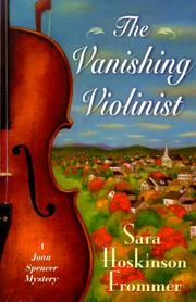 Cover of: The vanishing violinist | Sara Hoskinson Frommer