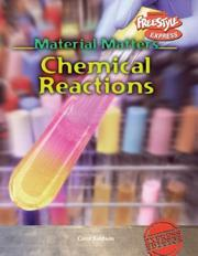 Cover of: Chemical Reactions (Material Matters/Freestyle Express) |