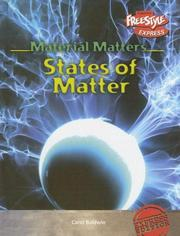 Cover of: States Of Matter (Material Matters/Freestyle Express) | Carol Baldwin
