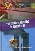 Cover of: From the World Wide Web to September 11: The Early 1990s to 2001 (Modern Eras Uncovered)