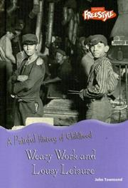 Cover of: Weary work & lousy leisure