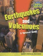 Cover of: Earthquakes and volcanoes-- a survival guide: Earth's physical processes
