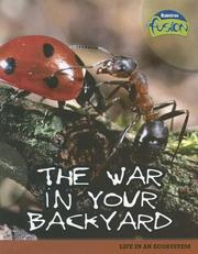 Cover of: The War in Your Backyard | Louise Spilsbury, Richard Spilsbury