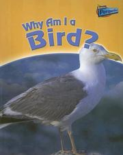Cover of: Why Am I a Bird? (Classifying Animals) | Greg Pyers