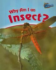 Cover of: Why Am I an Insect? (Classifying Animals) | Greg Pyers