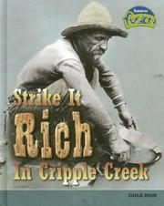 Cover of: Strike It Rich in Cripple Creek (American History Through Primary Sources) |