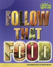 Cover of: Follow That Food: Distribution of Resources (Raintree Fusion)