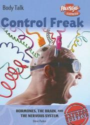 Cover of: Control Freak Hormones, the Brain, And the Nervous System (Body Talk/Freestyle Express)