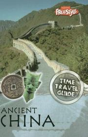 Cover of: Ancient China (Time Travel Guides) | Jane Shuter