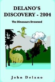 Cover of: Delano's Discovery- 2004