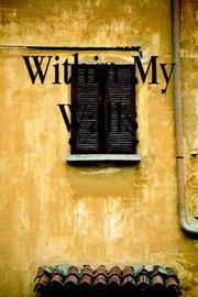 Cover of: Within My Walls