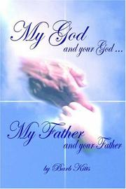 Cover of: My God and Your God... My Father and Your Father