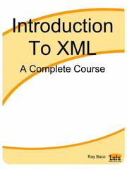 Cover of: Introduction To XML | Ray Baco