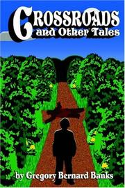 Cover of: Crossroads and Other Tales | Gregory Bernard Banks
