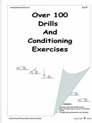 Cover of: Over 100 Drills and Conditioning Exercises | Karen M. Goeller