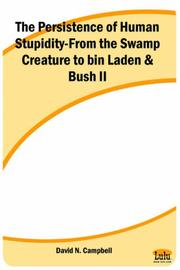 Cover of: The Persistence of Human Stupidity-From the Swamp Creature to bin Laden & Bush II
