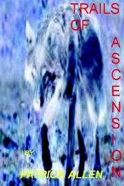 Cover of: TRAILS OF ASCENSION VOL 1