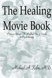 Cover of: The Healing Movie Book (Precious Images: The Healing Use of Cinema in Psychotherapy)