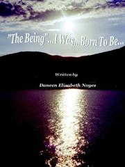 "Cover of: ""The Being...I Was...Born To Be"""