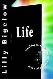 Cover of: LIFE - searching for the handle and trying to get a grip