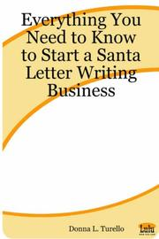 Cover of: Everything You Need to Know to Start a Santa Letter Writing Business