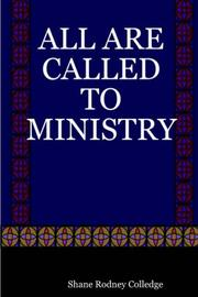 Cover of: ALL ARE CALLED TO MINISTRY