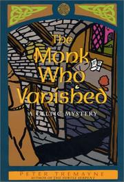 Cover of: The Monk Who Vanished: a Celtic mystery