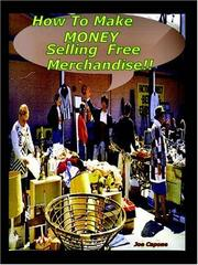 Cover of: HOW TO MAKE $ MONEY SELLING FREE MERCHANDISE